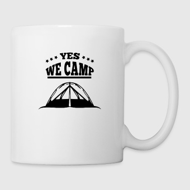 yes we camp - Coffee/Tea Mug