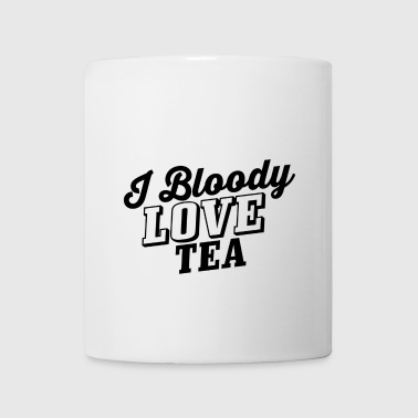 I bloody love tea - Coffee/Tea Mug