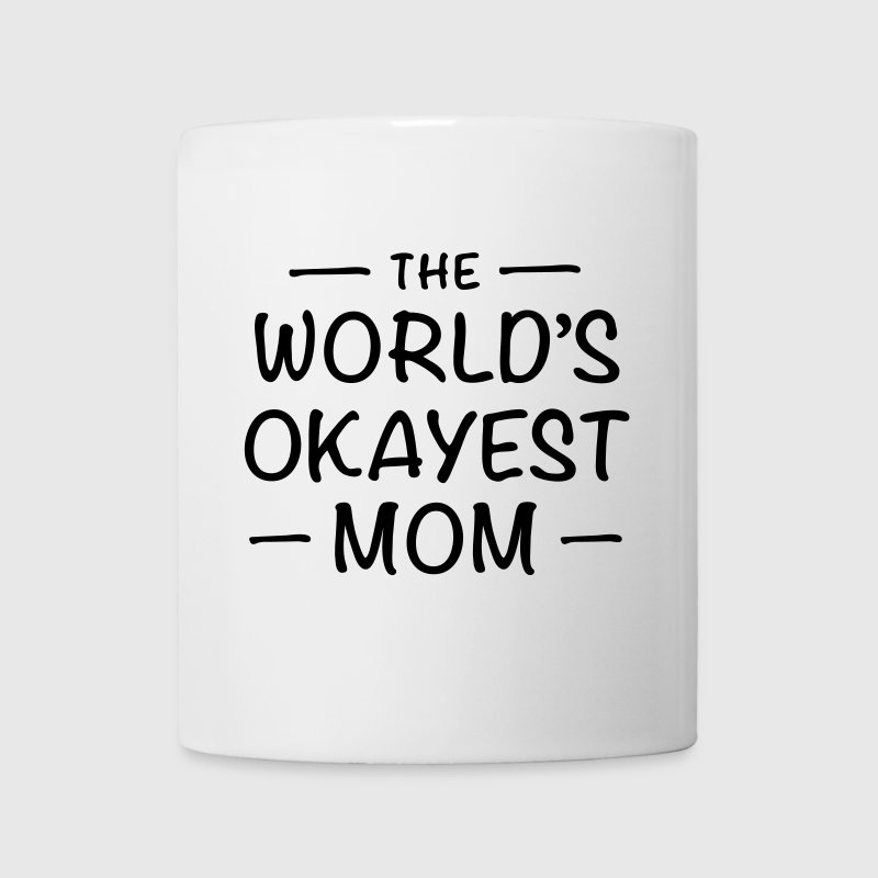 The World's Okayest Mom - Coffee/Tea Mug
