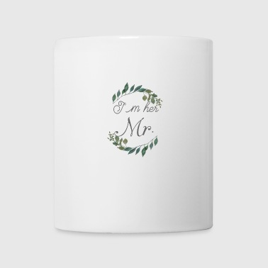 I´m her Mr. - Coffee/Tea Mug
