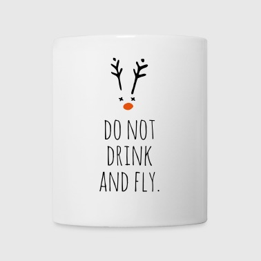 don't drink and fly Rudolph - Coffee/Tea Mug