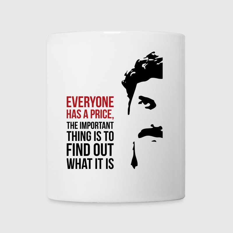 Everyone has a price - Coffee/Tea Mug