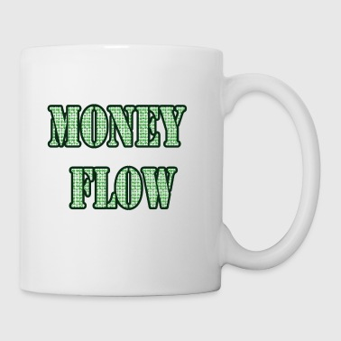 Money flow  - Coffee/Tea Mug