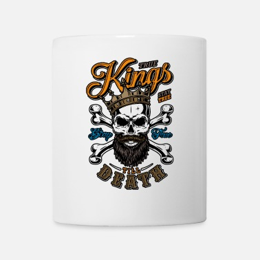True Kings Stay True Till Death - Mug