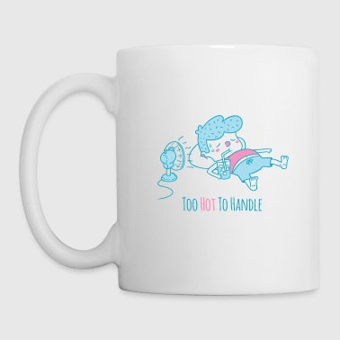 Too Hot To Handle Summer - Coffee/Tea Mug