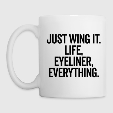 Just Wing It Funny Quote - Coffee/Tea Mug