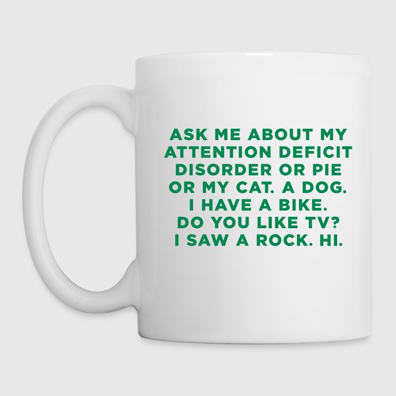 Ask Me About My ADD Quote - Coffee/Tea Mug
