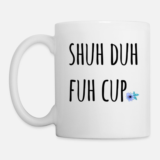 Potty Mugs & Drinkware - Shuh Duh Fuh Cup Blossom - Mug white