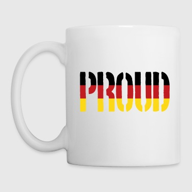 Proud Germany Flag, Proud to be German - Coffee/Tea Mug