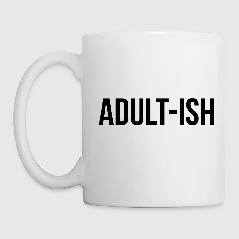 Adult-ish Funny Quote - Coffee/Tea Mug