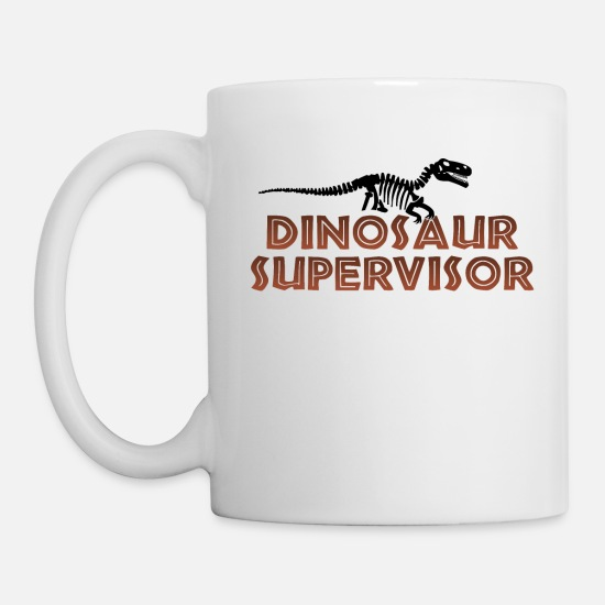 Raptor Mugs & Drinkware - Dinosaur Supervisor - Mug white