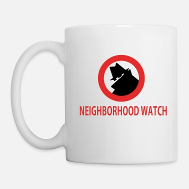 Neighborhood Neighborhood Watch - Coffee/Tea Mug