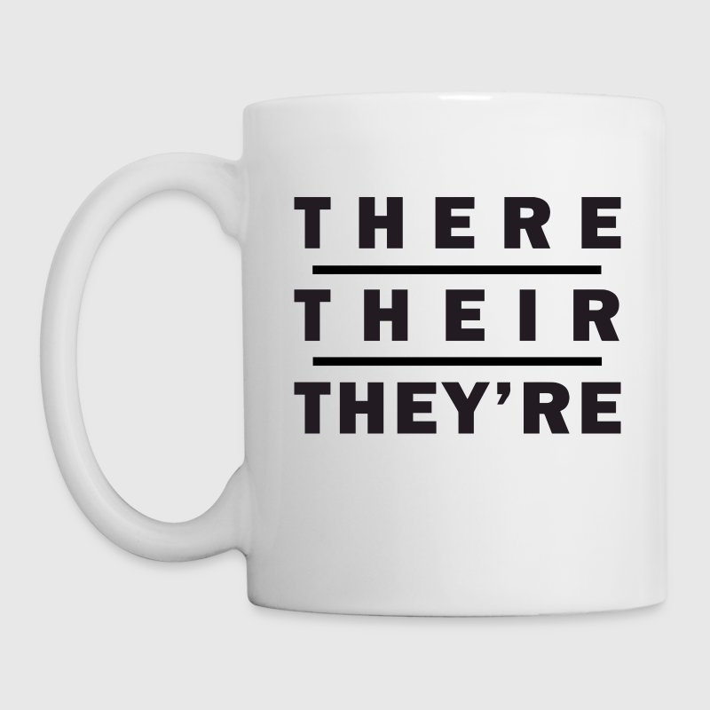 There / Their / They're - Grammar - Coffee/Tea Mug