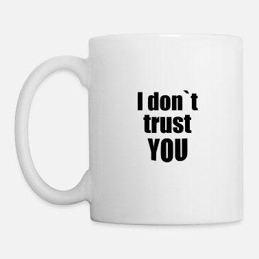 Subculture I don t trust you - Mug