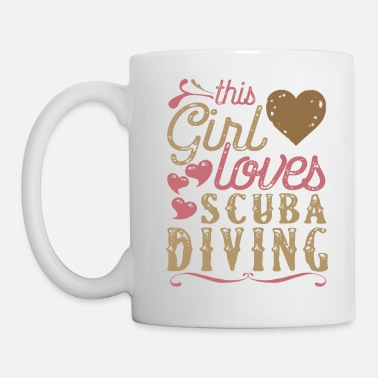 Scuba This Girl Loves Scuba Diving - Coffee/Tea Mug