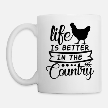 Country Life Life is Better In The Country - Mug