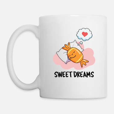 Food Sweet Dreams Cute Candy Pun - Mug