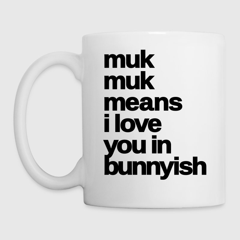 muk muk means i love you rabbit bunny hare cony  - Coffee/Tea Mug