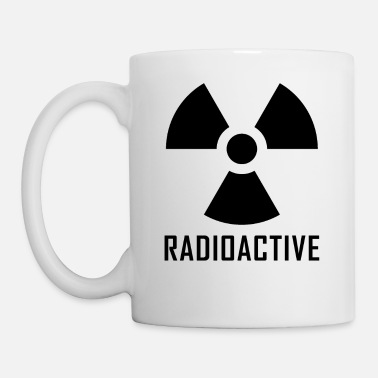 Radioactive Radioactive - Coffee/Tea Mug