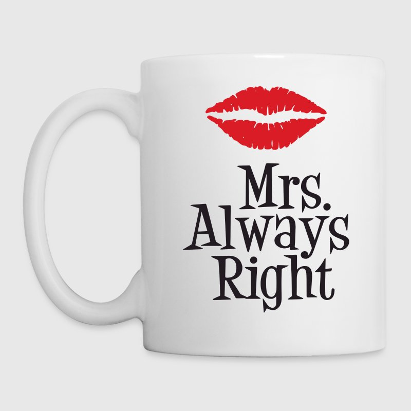 Mrs. Always Right - Coffee/Tea Mug
