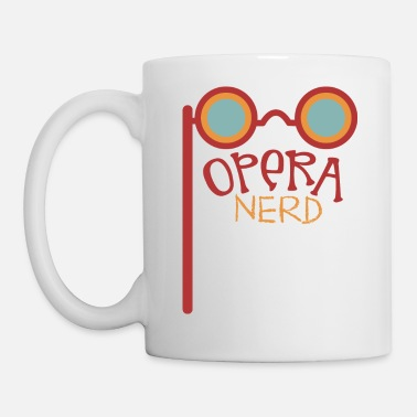 Funny Opera Funny Opera - Theater Nerd - Music Singing Acting - Mug