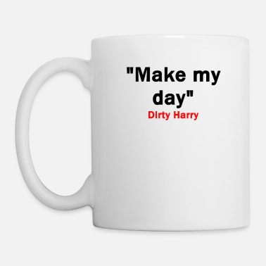 Make my day - Mug