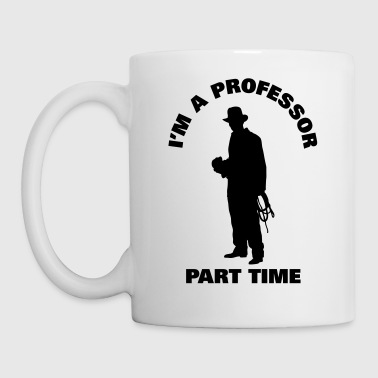 Professor Professor Part Time - Coffee/Tea Mug