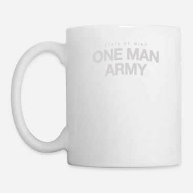 Army Man State of mind one man army - Mug