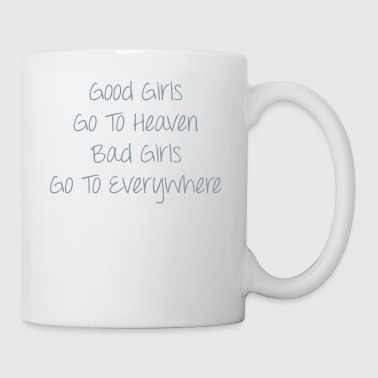 Good Girls vs Bad Girls - Coffee/Tea Mug