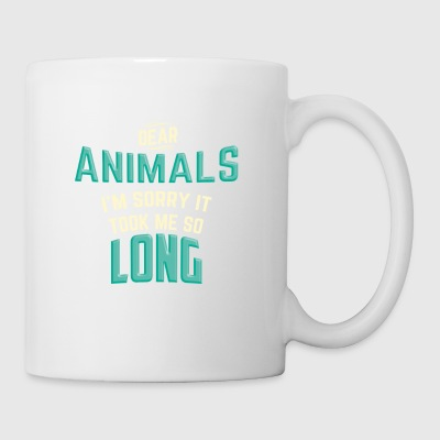 DEAR ANIMALS I'M SORRY IT TOOK ME SO LONG - Coffee/Tea Mug