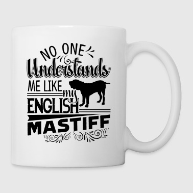 English Mastiff Understands Me Mug - Coffee/Tea Mug