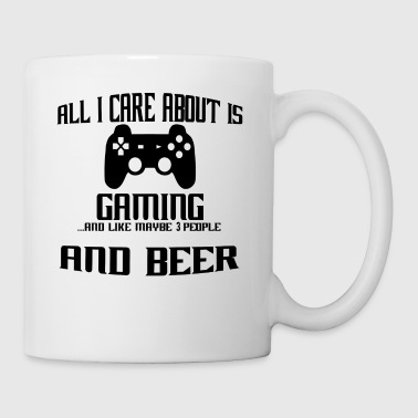 All i care about is gaming gamer - Coffee/Tea Mug