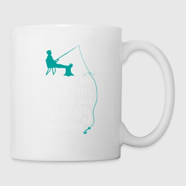 Funny fishing shirt - if you can read this - Coffee/Tea Mug