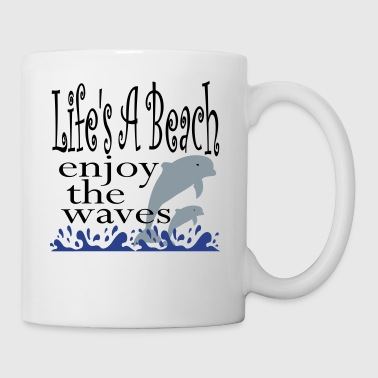 Lifes A Beach - Coffee/Tea Mug
