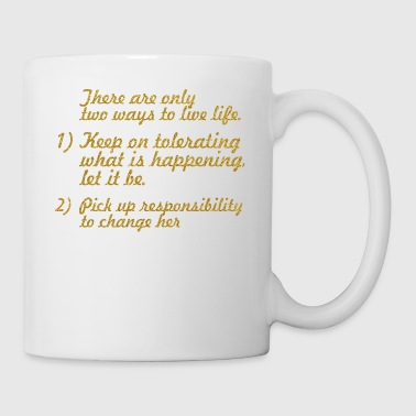 There are only... Mahatma Gandhi Life Quote - Coffee/Tea Mug