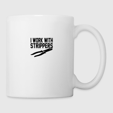 work with my strippers 22png - Coffee/Tea Mug