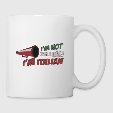 i m not yelling i m italian - Coffee/Tea Mug
