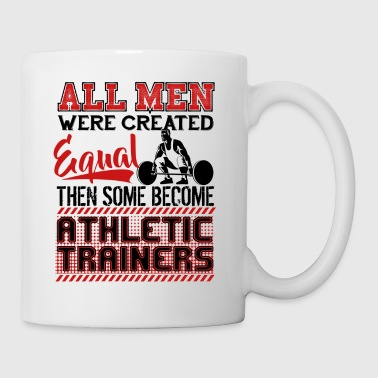 Some Become Athletic Trainers Mug - Coffee/Tea Mug