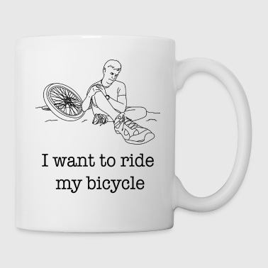 I want to ride my Bicycle / Gift Idea - Coffee/Tea Mug
