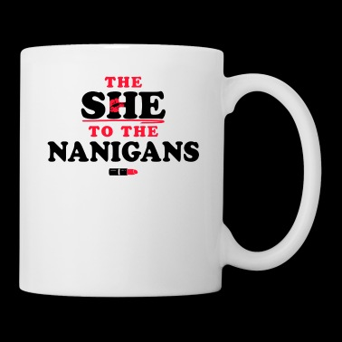 The She To The Nanigans - Coffee/Tea Mug