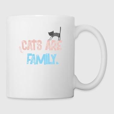 cats are family - Coffee/Tea Mug