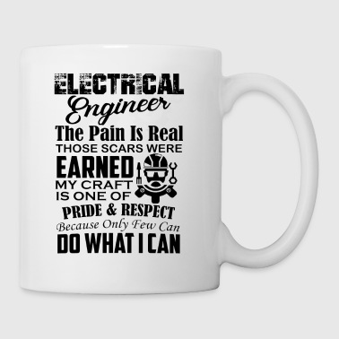Electrical Engineers The Pain Is Real Mug - Coffee/Tea Mug