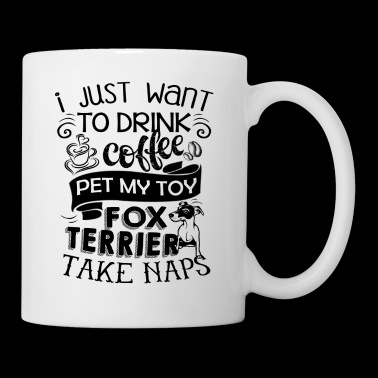 Drink Coffee Pet My Toy Fox Terrier Mug - Coffee/Tea Mug