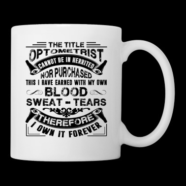 Optometrist Mug - The Title Optometrist Coffee Mug - Coffee/Tea Mug