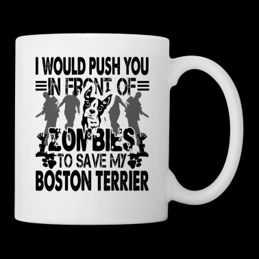 Zombies Save My Boston Terrier Mug - Coffee/Tea Mug