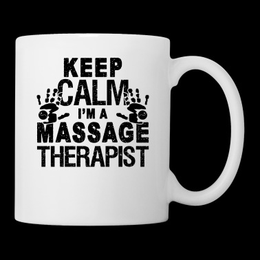 Keep Calm Massage Therapist Mug - Coffee/Tea Mug