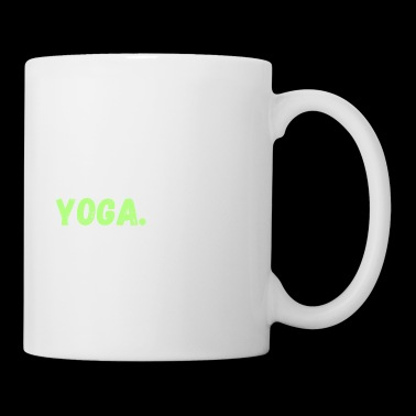 Eat. Sleep. Yoga. Repeat. Tee Shirt - Coffee/Tea Mug