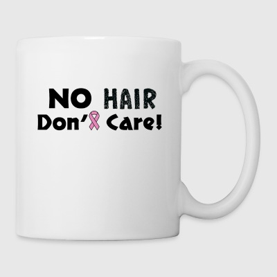 No Hair Don't Care Breast Cancer Awareness - Coffee/Tea Mug