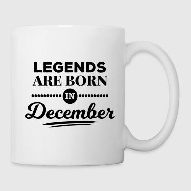 legends are born in december birthday saying - Coffee/Tea Mug