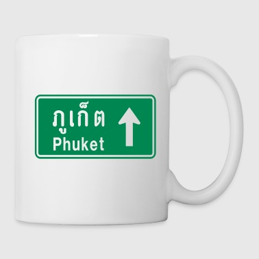 Phuket, Thailand / Highway Road Traffic Sign - Coffee/Tea Mug